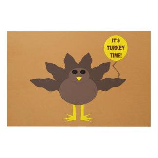 Turkey Time Thanksgiving Wood Canvas