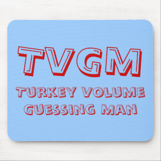 Turkey Volume Guessing Man Mouse Pad