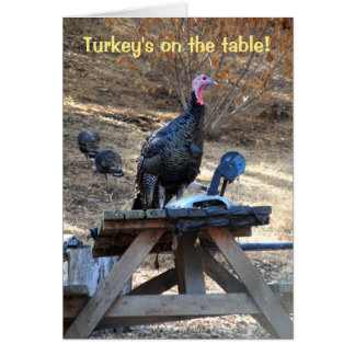 Turkey's On The Table Thanksgiving Card