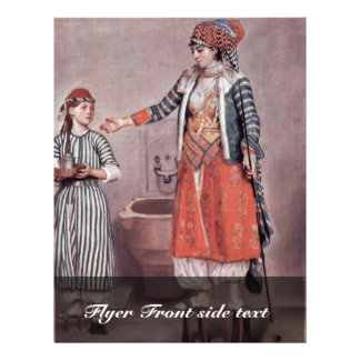 """Turkish Lady With Maid By Liotard Jean-ÉTienne (B 8.5"""" X 11"""" Flyer"""
