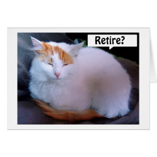 TURKISH VAN SAYS TIPS ON HOW TO ENJOY RETIREMENT GREETING CARD