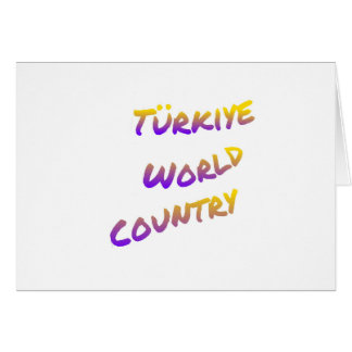 Türkiye world country, colorful text art card