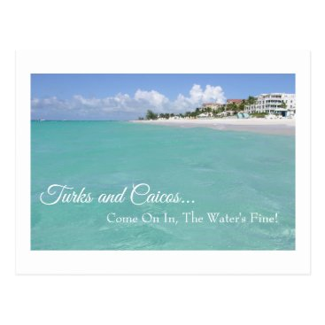 """Beach Themed """"TURKS AND CAICOS  """"COME ON IN, THE WATER'S FINE!"""" POSTCARD"""