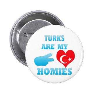 Turks are my Homies 2 Inch Round Button