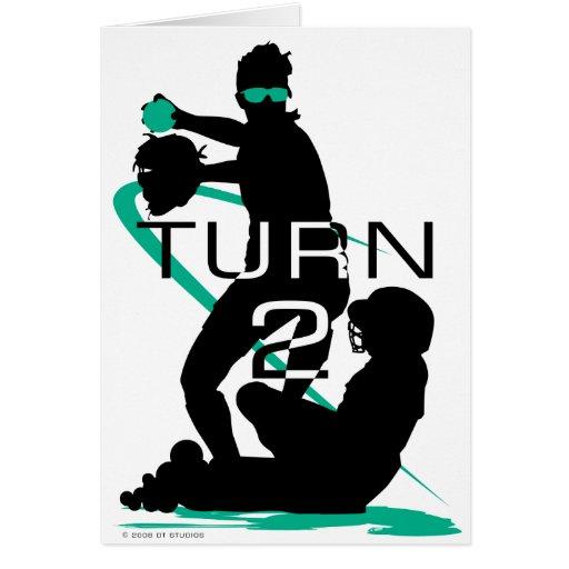 Turn 2 greeting card