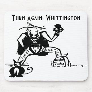 Turn Again, Whittington Mousepad