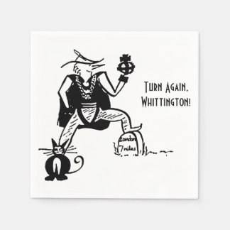 Turn Again, Whittington! Napkin