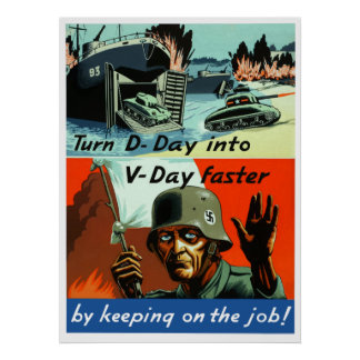 Turn D-Day Into V-Day Faster -- Border Poster