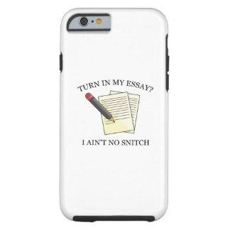 Turn In My Essay? Tough iPhone 6 Case