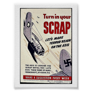 Turn In Your Scrap Poster