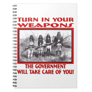 Turn In Your Weapons The Government Will Take Care Journals