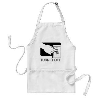 Turn It Off Adult Apron