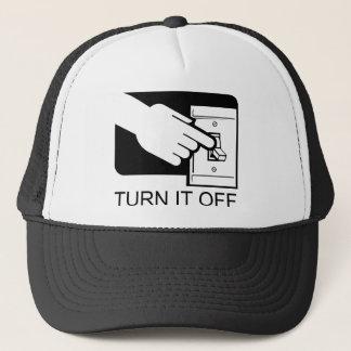 Turn It Off Trucker Hat