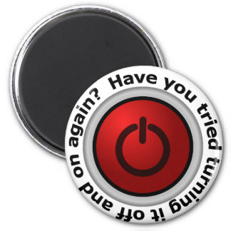 Turn It On & Off - Button Logo 2 Inch Round Magnet