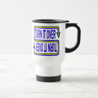 Turn it Over 15 Oz Stainless Steel Travel Mug