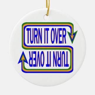 Turn it Over Ceramic Ornament
