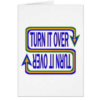 Turn it Over Greeting Card
