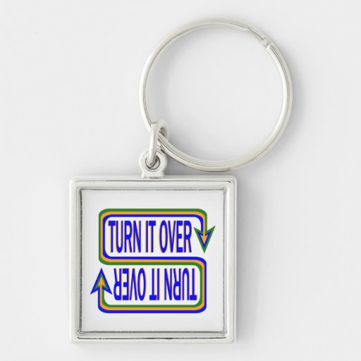 Turn it Over Key Chain