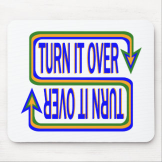 Turn it Over Mouse Pad