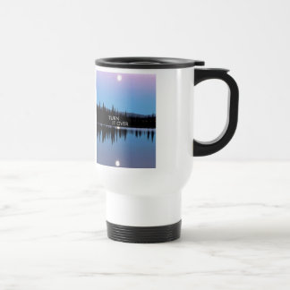 Turn It Over 15 Oz Stainless Steel Travel Mug