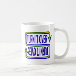 Turn it Over Coffee Mugs