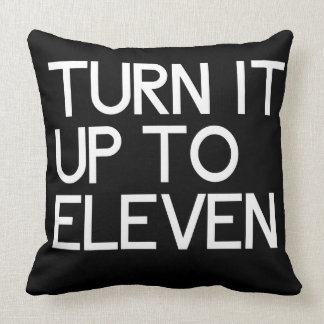 Turn It Up To Eleven Throw Pillow