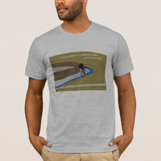 Turn Left at a Velodrome Shirt