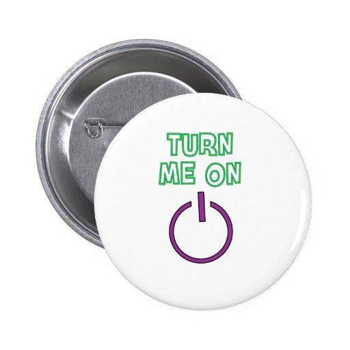 Turn me on funny pin