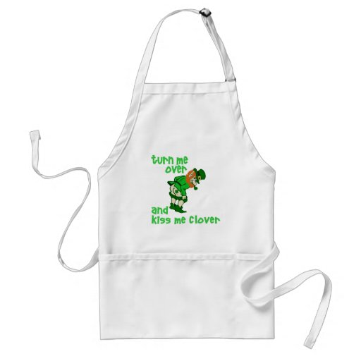 Turn Me Over and Kiss Me Clover Adult Apron