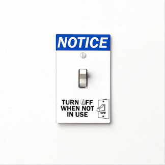 Turn Off Notice Sign Light Switch Plate