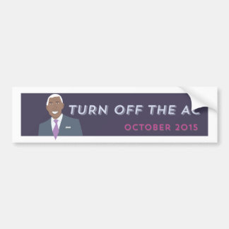 Turn OFF the AC! Bumper Sticker