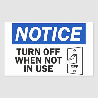 TURN OFF WHEN NOT IN USE RECTANGULAR STICKER