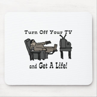 Turn off you TV Mouse Pad