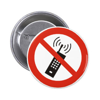 Turn Off Your Cell Phone Pinback Button