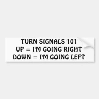 TURN SIGNALS 101 BUMPER STICKER