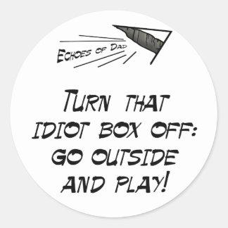 Turn that idiot box off! classic round sticker