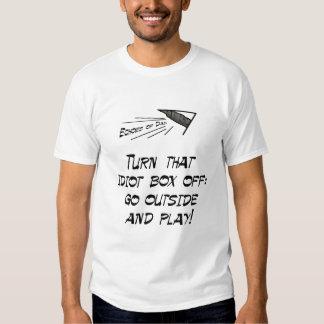 Turn that idiot box off! t-shirt