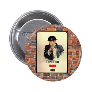 Turn that Light Off WW2 Poster Button