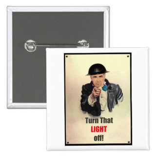 Turn that Light Off WW2 Poster Pins