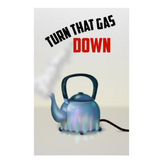Turn the Gas Down vintage poster