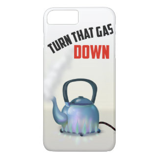 Turn the Gas Down vintage poster iPhone 7 Plus Case