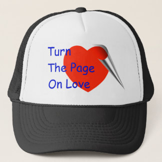 Turn the Page on Love Trucker Hat