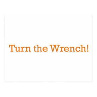 Turn the Wrench Postcard