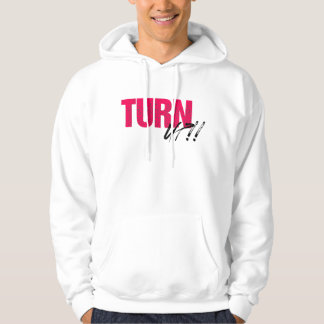 Turn Up by Drippin Swag Hoodie