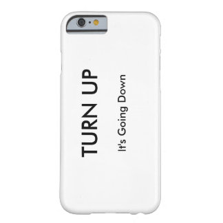 Turn Up / It's Going Down iPhone case