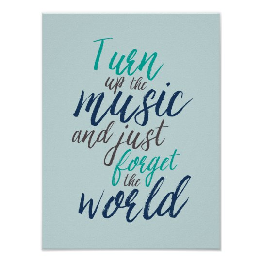 Turn Up The Music Quotes Hand Calligraphy Poster