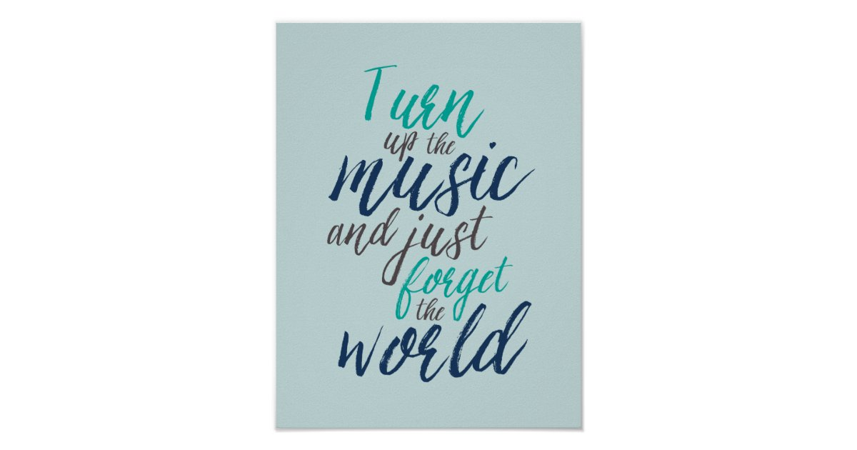 Turn Up The Music Quotes Hand Calligraphy Poster Zazzle Com