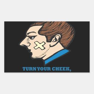 Turn Your Cheek Ill Break Your Chin Rectangular Stickers