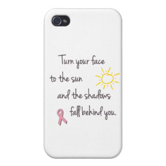 Turn Your Face to the Sun - Breast Cancer Covers For iPhone 4
