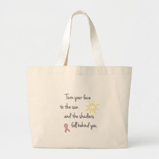 Turn Your Face to the Sun - Breast Cancer Tote Bag